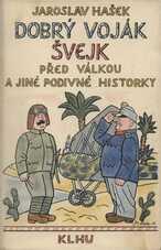 Dobrý voják Švejk a jiné podivné historky