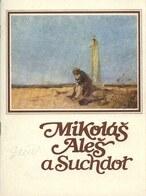 Mikoláš Aleš a Suchdol