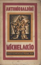 Michelaccio a jiná prosa