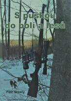 S puškou do polí a lesů