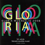 Gloria musaealis 2008
