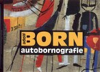 Adolf Born - autobornografie
