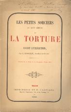 Les petits sorciers du XVIIe siecle et la torture avant l'exécution