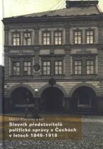 Slovník představitelů politické správy v Čechách v letech 1849-1918