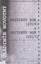 Kritikův rok (2016) & Kritikův rok (2017)