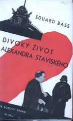 Divoký život Alexandra Staviského