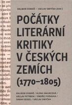 Počátky literární kritiky v českých zemích (1770-1805)