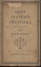 Spisy svatého Františka zakladatele řádu bratří menších