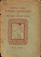 Almaida d'Étremont, čili, Historie vášnivé dívky