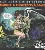Muriel a oranžová smrt