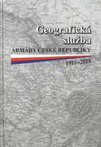 Geografická služba Armády České republiky 1918-2018