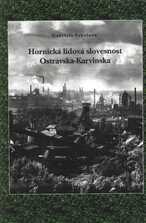 Hornická lidová slovesnost Ostravska-Karvinska