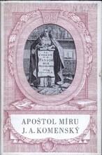 Apoštol míru J. A. Komenský