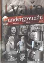 Tváře undergroundu