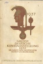Große Deutsche Kunstausstellung 1937 im Haus der Deutschen Kunst zu München 18. Juli bis 31. Oktober 1937