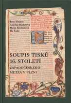 Soupis tisků 16. století Západočeského muzea v Plzni