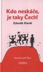 Kdo neskáče, je taky Čech!