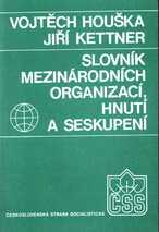 Slovník mezinárodních organizací, hnutí a seskupení