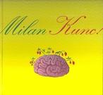 Milan Kunc!