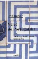 Výlet do Portugalska, aneb, Poetický průvodce na cestu tam a zpátky