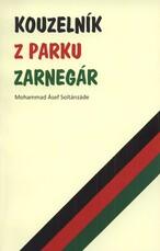 Kouzelník z parku Zarnegár