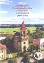 150 let Farního sboru Českobratrské církve evangelické v Semonicích