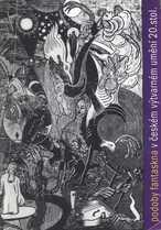 Podoby fantaskna v českém výtvarném umění 20. století