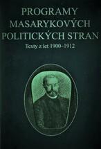 Programy Masarykových politických stran