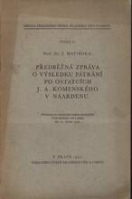 Předběžná zpráva o výsledku pátrání po ostatcích J. A. Komenského v Naardenu