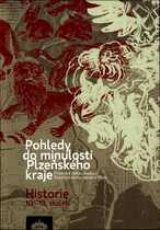 Pohledy do minulosti Plzeňského kraje