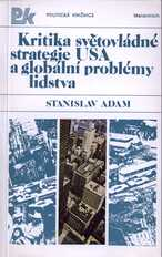 Kritika světovládné strategie USA a globální problémy lidstva