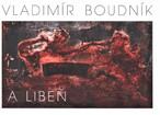 Vladimír Boudník a Libeň