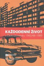 Každodenní život v Československu 1945/48-1989