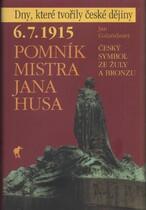 6. 7. 1915 - pomník Mistra Jana Husa