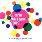 Gloria musaealis 2009