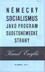 """""""Německý socialismus"""" jako program sudetoněmecké strany"""
