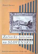 Začiatky železníc na Slovensku
