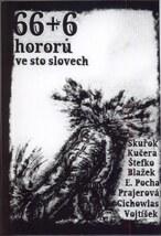 66 + 6 hororů ve sto slovech
