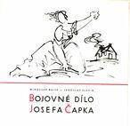 Bojovné dílo Josefa Čapka