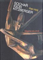 Sochař Igor Kitzberger