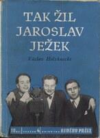 Tak žil Jaroslav Ježek