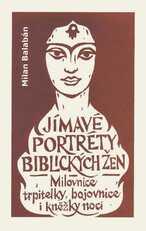 Jímavé portréty biblických žen