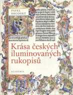 Krása českých iluminovaných rukopisů