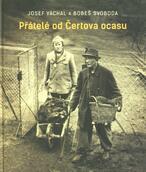 Josef Váchal a Bobeš Svoboda