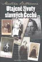 Utajené životy slavných Čechů