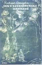 Sen v Lucemburské zahradě