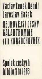 Nejnovější český Galanthomme, čili, Krásochovník