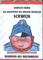 Die Abenteuer des braven Soldaten Schwejk während des Weltkrieges