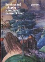 Iluminované rukopisy v archivech na území Čech