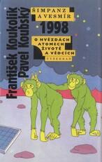 Šimpanz a vesmír 1998